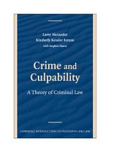 Crime and Culpability: A Theory of Criminal Law