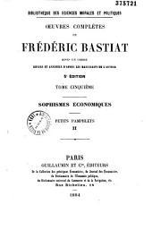 Oeuvres Complètes de Frédéric Bastiat: Mises en Ordre, Revues et Annotées d'après les Manuscrits de l'auteur