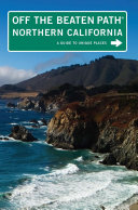 Northern California Off the Beaten Path®