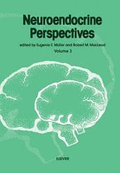 Neuroendocrine Perspectives: Volume 3