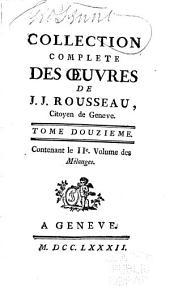 Collection complète des œuvres de J.J. Rousseau: Volume12