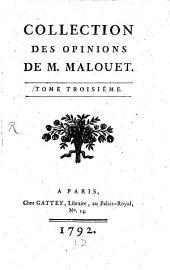 Collection des opinions de M. Malouet: Volume3