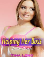 Helping Her Boss (Lesbian Erotica)