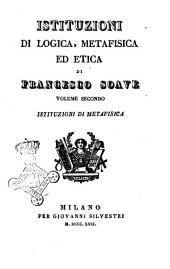Istituzioni di logica, metafisica ed etica di Francesco Soave: Istituzioni di metafisica, Volume 2