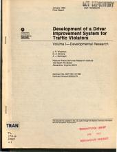 Development of a Driver Improvement System for Traffic Violators: Volume 1