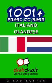 1001+ Frasi di Base Italiano - Olandese