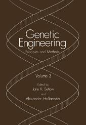 Genetic Engineering: Principles and Methods, Volume 3