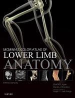 McMinn's Color Atlas of Lower Limb Anatomy E-Book