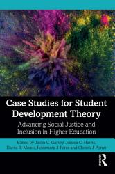 Case Studies For Student Development Theory Book PDF