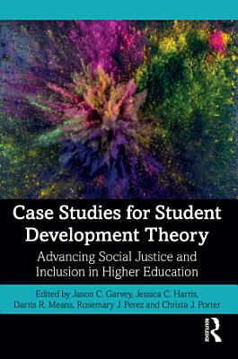 Case Studies for Student Development Theory