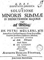 De solutione minoris summae in deductionem majoris