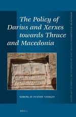 The Policy of Darius and Xerxes towards Thrace and Macedonia