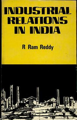 Industrial Relations in India PDF