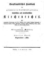Enzyklopädisches Handbuch des gesammten in Deutschland geltenden katholischen und protestantischen Kirchenrechts: Band 2