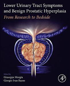 Lower Urinary Tract Symptoms and Benign Prostatic Hyperplasia