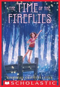The Time of the Fireflies Book