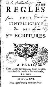 Règles pour l'intelligence des Saintes-Ecritures