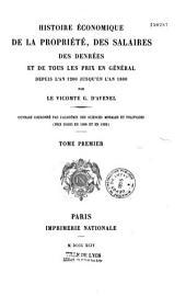 Histoire économique de la propriété: des salaires, des denrées, et de tous les prix en général, depuis l'an 1200 jusqu'en l'an 1800, Volume7