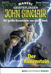 John Sinclair - Folge 2010: Der Runenstein