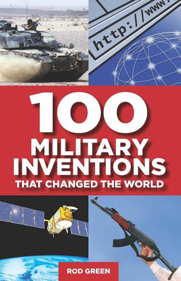 100 Military Inventions that Changed the World PDF