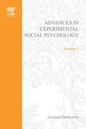 Advances in Experimental Social Psychology: Volume 1