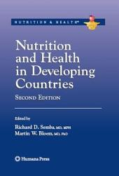 Nutrition and Health in Developing Countries: Edition 2