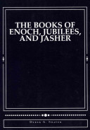 The Books Of Enoch Jubilees And Jasher Book PDF
