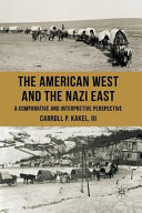 The American West and the Nazi East