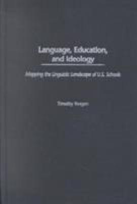Language, Education, and Ideology