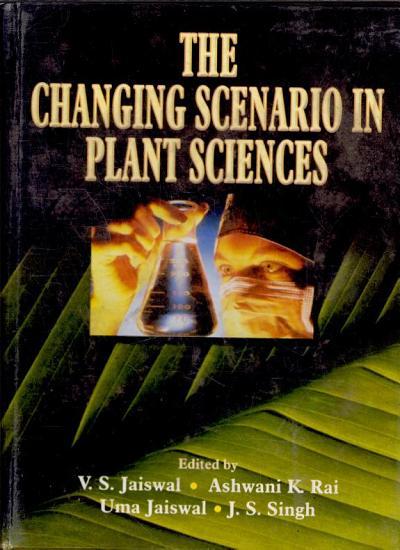 The Changing Scenario in Plant Sciences PDF