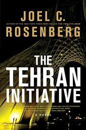 The Tehran Initiative: Book 2