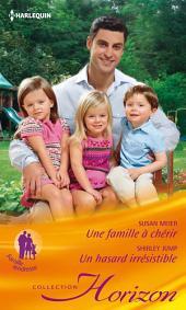 Une famille à chérir - Un hasard irrésistible