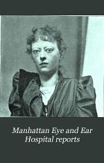Manhattan Eye and Ear Hospital Reports