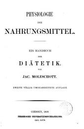 Physiologie der Nahrungsmittel ein Handbuch der Diätetik von Jac. Moleschott