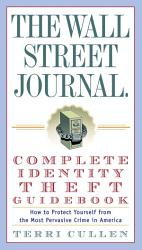 The Wall Street Journal  Complete Identity Theft Guidebook PDF
