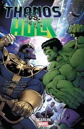 Thanos vs. Hulk: Volume 1