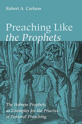 Preaching Like the Prophets PDF