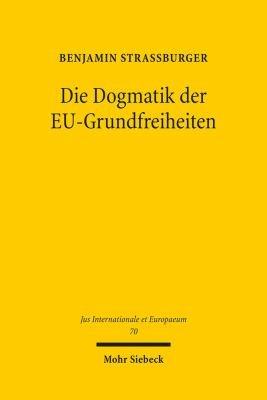 Die Dogmatik der EU Grundfreiheiten PDF