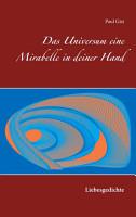 Das Universum eine Mirabelle in deiner Hand PDF