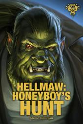 Hellmaw: HoneyBoy's Hunt