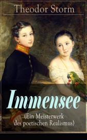 Immensee (Ein Meisterwerk des poetischen Realismus) - Vollständige Ausgabe