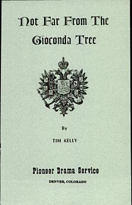 Not Far from the Gioconda Tree PDF