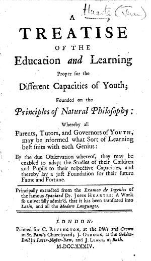 A Treatise of the Education and Learning Proper for the Different Capacities of Youth     Principally extracted from the Examen de Ingenios of     J  Huartes  etc   Translated by Edward Bellamy