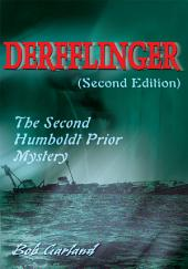 Derfflinger(Second Edition): The Second Humboldt Prior Mystery