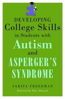 Developing College Skills in Students with Autism and Asperger s Syndrome PDF