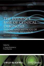 The Evidence Base of Clinical Diagnosis: Theory and Methods of Diagnostic Research, Edition 2
