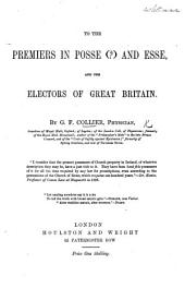The Premiers in Posse (?) and Esse, and the Electors of Great Britain. [Remarks on the Irish Church Question.]