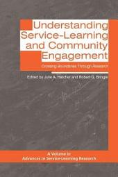 Understanding Service-Learning and Community Engagement: Crossing Boundaries Through Research
