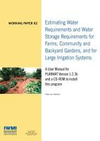 Estimating water requirements and water storage requirements for farms  community and backyard gardens  and for large irrigation systems  A user manual for PLANWAT Version 1 2 3b and a CD ROM to install this program PDF