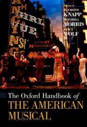 The Oxford Handbook of The American Musical PDF